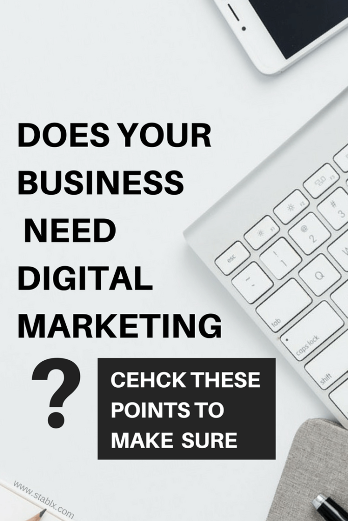Does your business needs digital marketing_